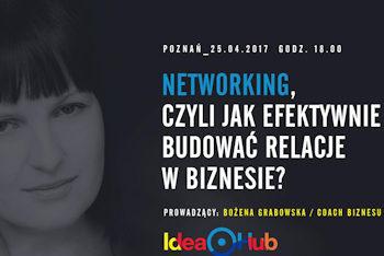 Networking, czyli siła relacji – bezpłatne warsztaty w Idea Hub w Poznaniu